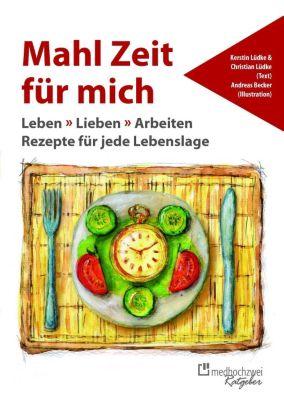 Mahl Zeit für mich, Christian Lüdke, Kerstin Lüdke