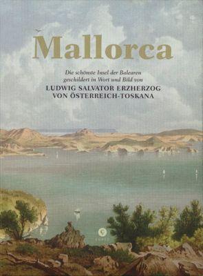Mallorca, Ludwig Salvator