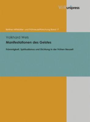 Manifestationen des Geistes, Volkhard Wels