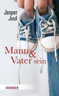 Mann und Vater sein, Jesper Juul