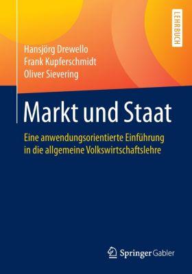 Markt und Staat, Hansjörg Drewello, Frank Kupferschmidt, Oliver Sievering