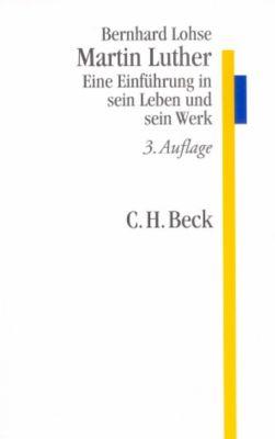 Martin Luther, Bernhard Lohse