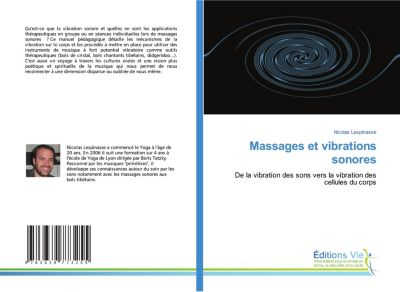 Massages et vibrations sonores, Nicolas Lespinasse