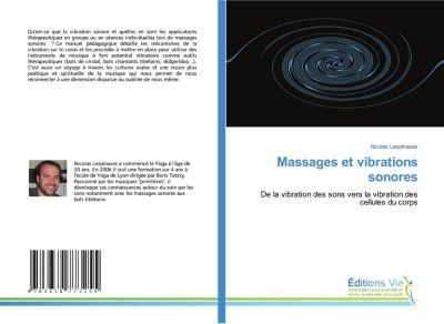 Massages et vibrations sonores, Nicolas Lespinasse