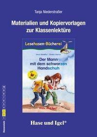 Materialien und Kopiervorlagen zur Klassenlektüre: Der Mann mit dem schwarzen Handschuh / Silbenhilfe, Tanja Niederstraßer