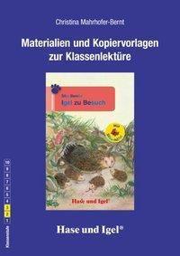 Materialien und Kopiervorlagen zur Klassenlektüre: Igel zu Besuch / Silbenhilfe, Christina Mahrhofer-Bernt