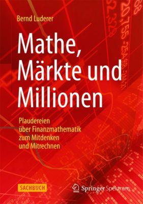 Mathe, Märkte und Millionen, Bernd Luderer