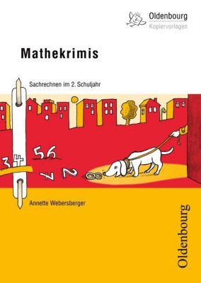 Mathekrimis, Sachrechnen im 2. Schuljahr, Annette Webersberger