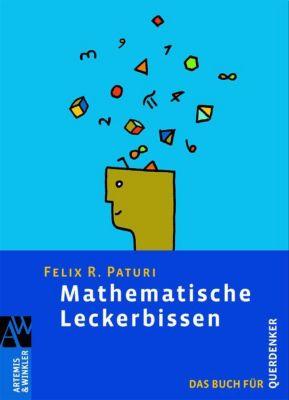 Mathematische Leckerbissen, Felix R. Paturi