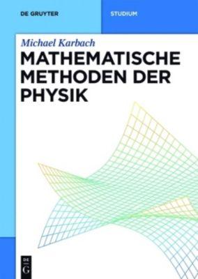 Mathematische Methoden der Physik, Michael Karbach