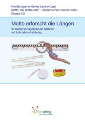 Matto, der Wattwurm: Lernstufe 1/2: Matto erforscht die Längen