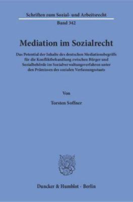 Mediation im Sozialrecht., Torsten Soffner