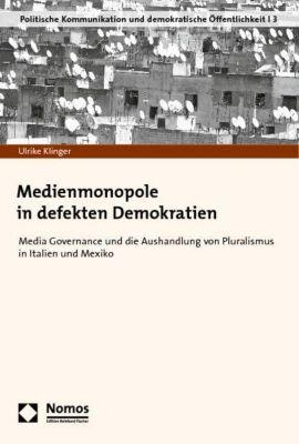 Medienmonopole in defekten Demokratien, Ulrike Klinger