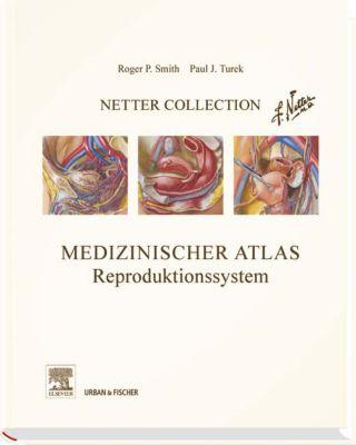 Medizinischer Atlas, Reproduktionssystem, Roger P. Smith, Paul J. Turek