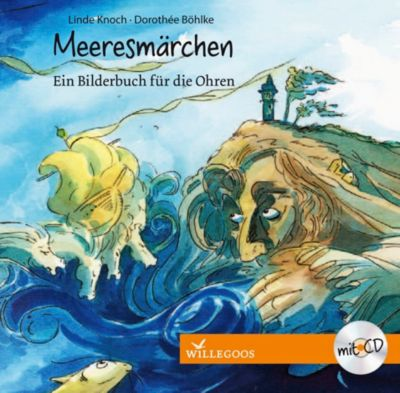 Meeresmärchen, m. Audio-CD, Linde Knoch, Dorothée Böhlke