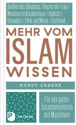Mehr vom Islam wissen, Horst Graebe