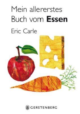 Mein allererstes Buch vom Essen, Eric Carle