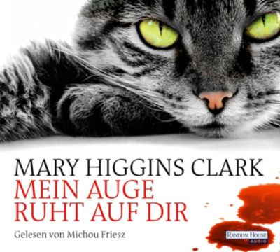 Mein Auge ruht auf dir, 6 Audio-CDs, Mary Higgins Clark