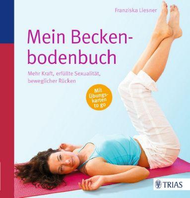 Mein Beckenbodenbuch, m. Übungskarten, Franziska Liesner