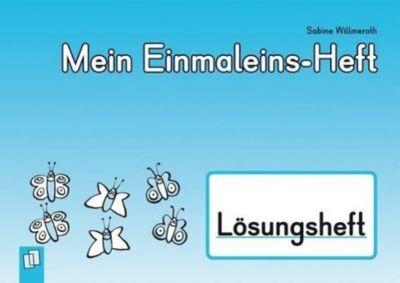Mein Einmaleins-Heft - Lösungsheft, Sabine Willmeroth