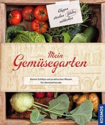 Mein Gemüsegarten, Catherine Delvaux