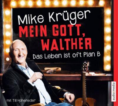 Mein Gott, Walther, 6 Audio-CDs, Mike Krüger, Till Hoheneder