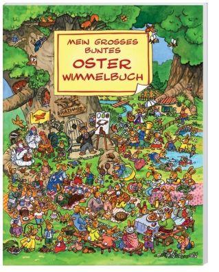 Mein großes buntes Oster Wimmelbuch
