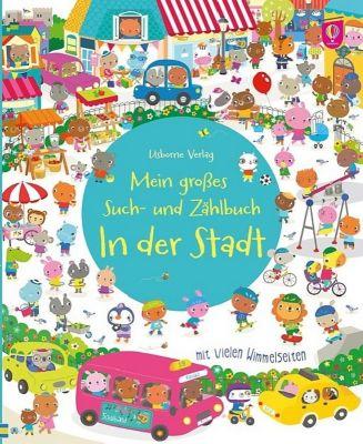 Mein großes Such- und Zählbuch: In der Stadt, Hazel Maskell, Sigrid Martinez