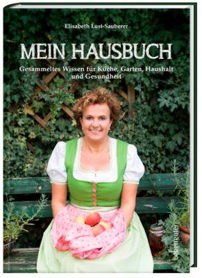 Mein Hausbuch, Elisabeth Lust-Sauberer