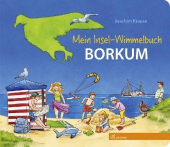 Mein Insel-Wimmelbuch Borkum, Joachim Krause