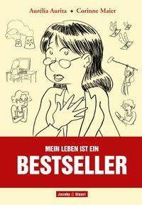 Mein Leben ist ein Bestseller, Corinne Maier
