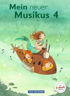 Mein neuer Musikus: 4. Schuljahr, Schülerbuch, Sonja Hoffmann, Anja-Maria Gläser, Anne Boss