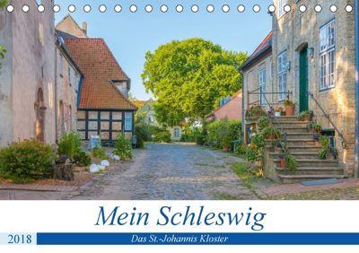 Mein Schleswig - Das St.-Johannis Kloster (Tischkalender 2018 DIN A5 quer), Andreas Volkmar
