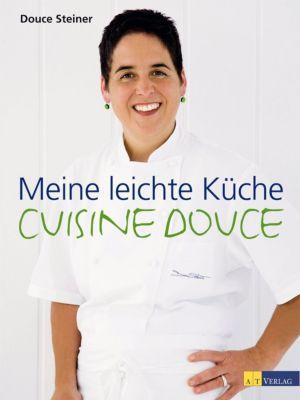 Meine leichte Küche, Douce Steiner