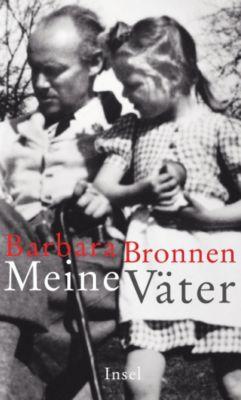 Meine Väter, Barbara Bronnen