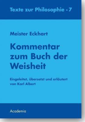 Meister Eckhart. Kommentar zum Buch der Weisheit. 2. Auflage