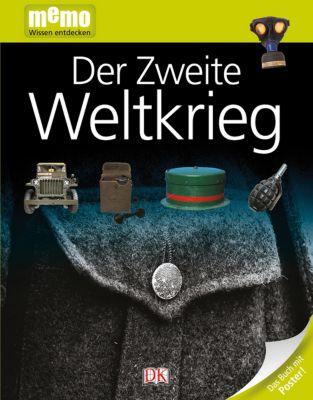 memo - Wissen entdecken Band 54: Der Zweite Weltkrieg