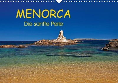 MENORCA - Die sanfte Perle (Wandkalender 2018 DIN A3 quer), Martin Rauchenwald
