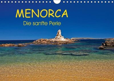 MENORCA - Die sanfte Perle (Wandkalender 2018 DIN A4 quer), Martin Rauchenwald