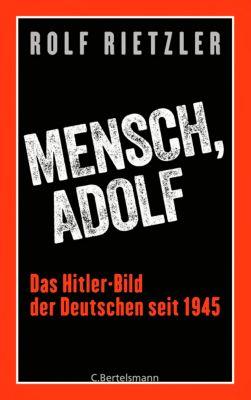 Mensch, Adolf, Rolf Rietzler