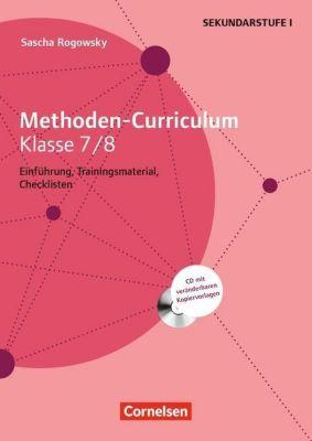 Methoden-Curriculum Klasse 7/8, m. CD-ROM, Sascha Rogowsky