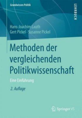 Methoden der vergleichenden Politikwissenschaft, Hans-Joachim Lauth, Gert Pickel, Susanne Pickel