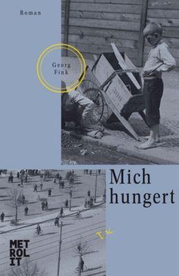 Mich hungert, Georg Fink