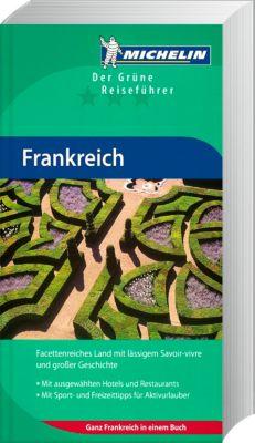 Michelin Der Grüne Reiseführer Frankreich
