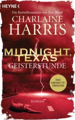 Midnight, Texas - Geisterstunde, Charlaine Harris