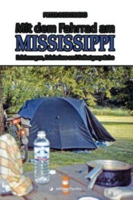 Mit dem Fahrrad am Mississippi, Peter Diederichs