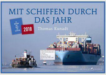 Mit Schiffen durch das Jahr, Thomas Kunadt
