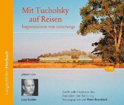 Mit Tucholsky auf Reisen, CD, Kurt Tucholsky