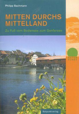 Mitten durchs Mittelland, Philipp Bachmann