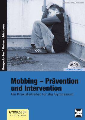 Mobbing - Prävention und Integration, m. CD-ROM, Stefan Seitz, Petra Hiebl